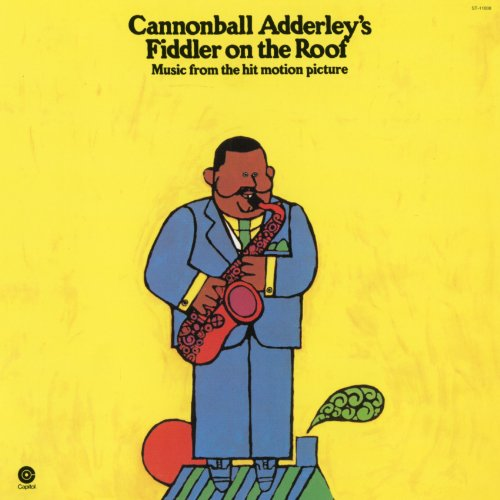 Fiddler On The Roof Cannonball Adderley