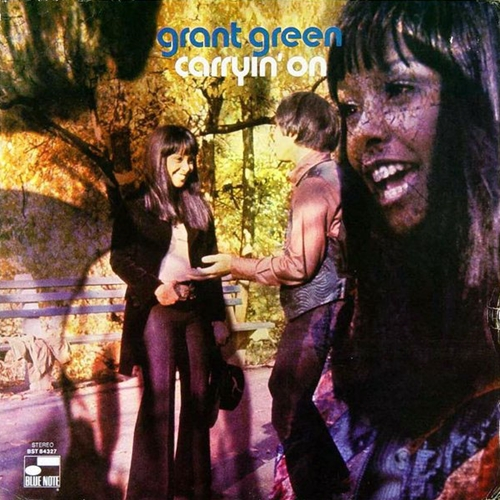 Carryin' On Grant Green