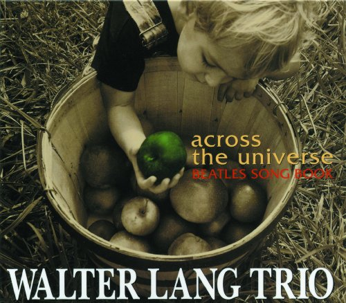Across The Universe Beatles Song Book Walter Lang Trio