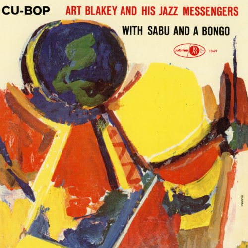 Cu-Bop Art Blakey And His Jazz Messengers With Sabu And A Bongo