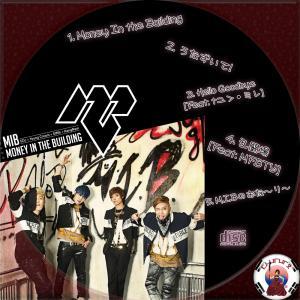 M.I.B 2nd Mini Album - Money In the Building