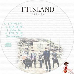 FTISLAND シアワセオリー☆