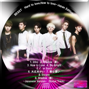 BEAST Hard to love,How to love-Japan Edition-
