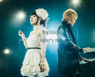 fripSide - Sisters Noise