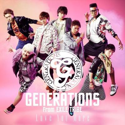 GENERATIONS from EXILE TRIBE - Love You More