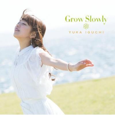 Yuka Iguchi - Grow Slowly