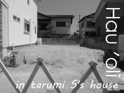 NEW HOUSE in tarumi