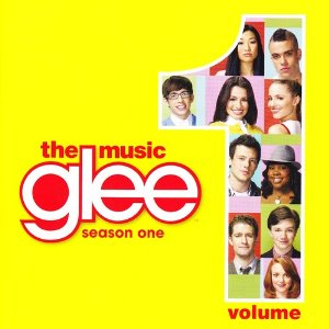GLEE CAST「GLEE THE MUSIC, VOLUME 1」