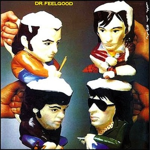DR FEELGOOD「LET IT ROLL」