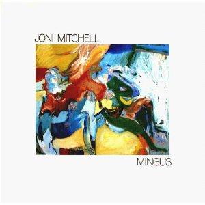 JONI MITCHEL「MINGUS」