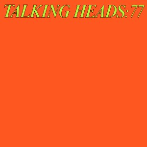 TALKING HEADS「TALKING HEADS 77」