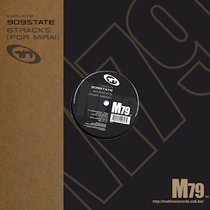 909STATE「6TRACKS (FOR MIRAI)」