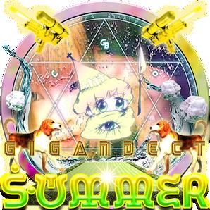GIGANDECT「SUMMER」