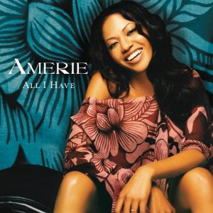 AMERIE「ALL I HAVE」