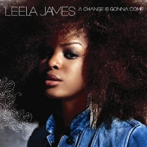 LEELA JAMES「A CHANGE IS GONNA COME」