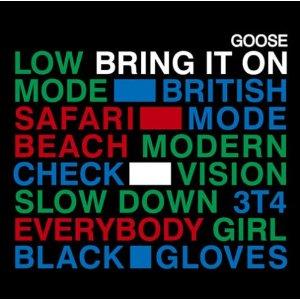 GOOSE「BRING IT ON」