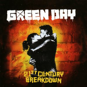 GREEN DAY「21ST CENTURY BREAKDOWN」