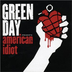 GREEN DAY「AMERICAN IDIOT」