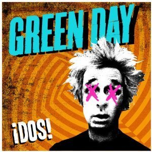 GREEN DAY「DOS」