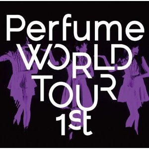 Perfume「WORLD TOUR 1ST」