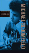 From His Head To His Heart To His Hands / Michael Bloomfield